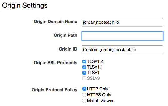 CloudFront Origin Domain Name and Origin Protocol Policy